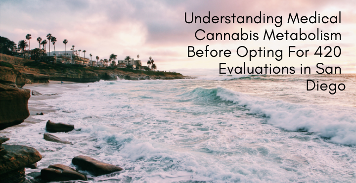 420 Evaluations San Diego
