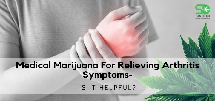 Medical Marijuana For Relieving Arthritis